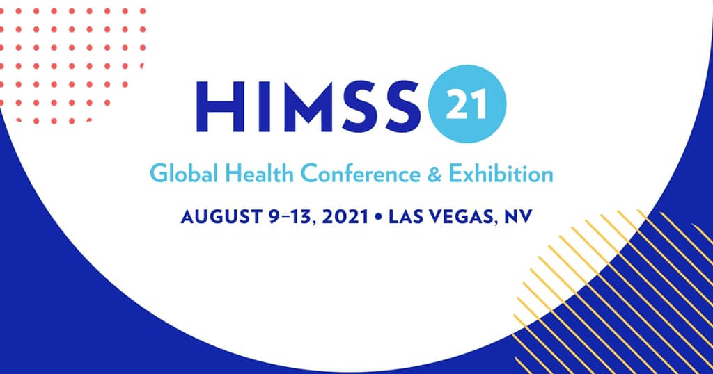 HIMSS21 - Global Health Conference & Exhibition